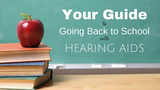 Hearing Aid Back to School Guide