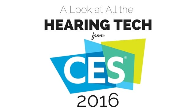 Hearing technology at CES 2016.